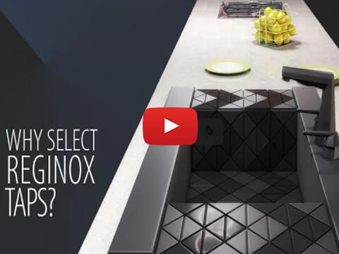 Why Select Reginox Taps